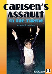 Carlsen's Assault on the Throne (Grandmaster Repertoire Series)
