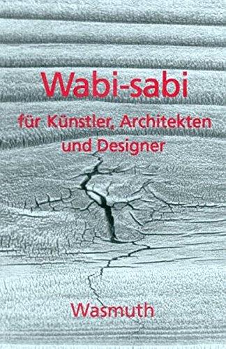 Wabi-sabi für Künstler, Architekten und Designer: Japans Philosophie der Bescheidenheit Buch-Cover