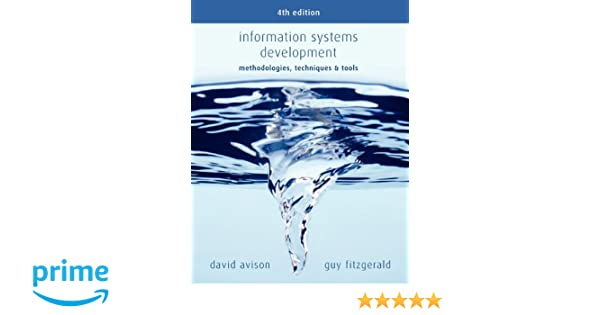 Information Systems Development: Methodologies, Techniques and Tools ...