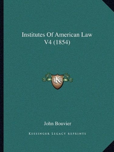 Institutes of American Law V4 (1854)