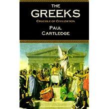 The Greeks: Crucible of Civilization