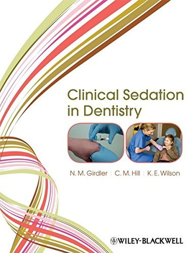 Clinical Sedation in Dentistry by N. M. Girdler (2009-03-31)