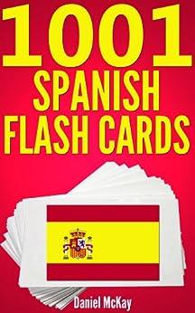 1001 Spanish Flash Cards : Spanish Vocabulary Builder by [McKay, Daniel]