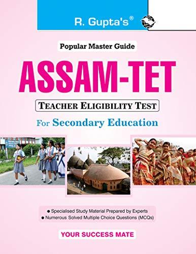 Assam TET (Teacher Eligibility Test) for Secondary Education Exam Guide: Part I and II Exam Guide (Popular Master Guide)
