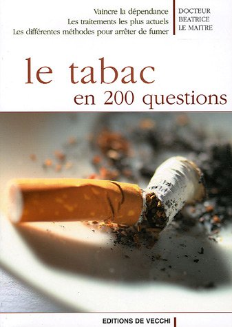 Le tabac en 200 questions