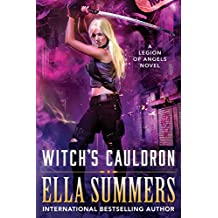 Witch's Cauldron (Legion of Angels Book 2) (English Edition)