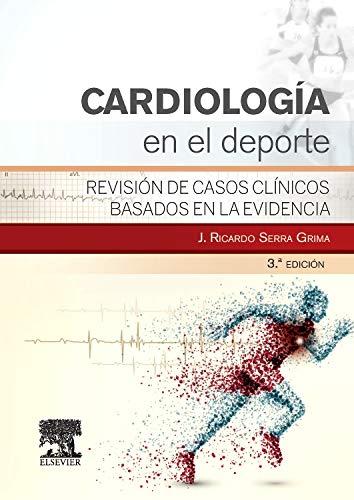 Cardiología En El Deporte - 3ª Edición por Ricard Serra Grima