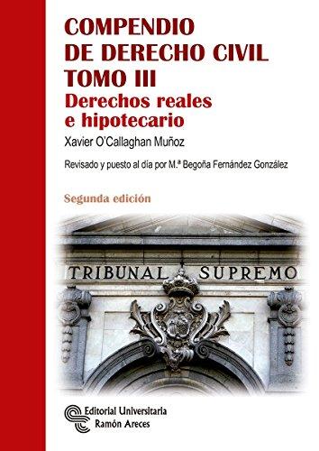 Compendio de Derecho Civil Tomo III: 3 (Manuales) por Xavier O'Callaghan Muñoz