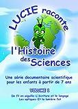 Lucie raconte l'histoire des sciences