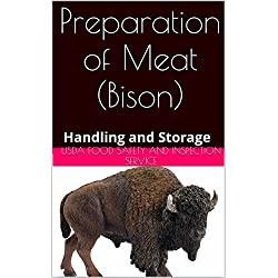 Preparation of Meat (Bison): Handling and Storage (English Edition)