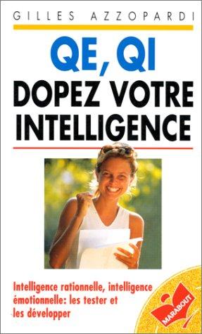 QE, QI, dopez votre intelligence par Gilles Azzopardi