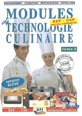 Modules de technologie culinaire BEP-CAP. : Tome 2, Version élève