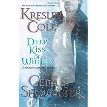Deep Kiss of Winter (Immortals After Dark #8)