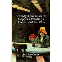 Twenty-Four Edward Hopper's Paintings (Collection) for Kids (English Edition)