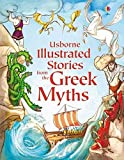 Illustrated Stories from the Greek Myths (Usborne Illustrated Stories) (Usborne Illustrated Story Collections)