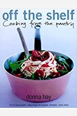 Off the Shelf: Cooking from the Pantry Paperback