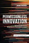 Will innovators be forced to seek the blessing of public officials before they develop and deploy new devices and services, or will they be generally left free to experiment with new technologies and business models?   In this book, Adam Thierer a...