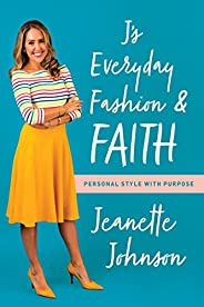 J's Everyday Fashion and Faith: Personal Style with Pur