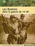 BRETONS DANS LA GUERRE 14/18