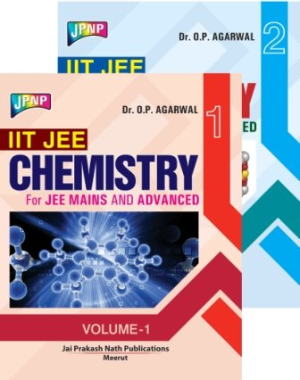 IIT JEE CHEMISTRY FOR JEE MAINS AND ADVANCED
