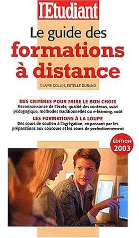 Le guide des formations à distance. Edition 2003