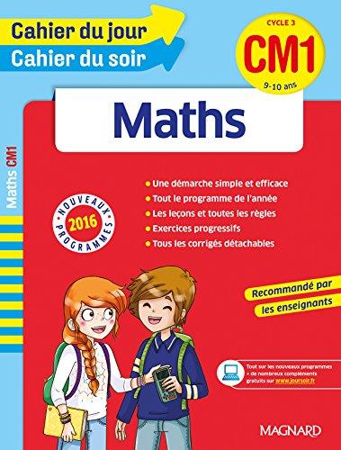 Cahier du jour/Cahier du soir Maths CM1 - Nouveau programme 2016 par Collectif