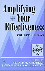 Amplifying Your Effectiveness: Collected Essays