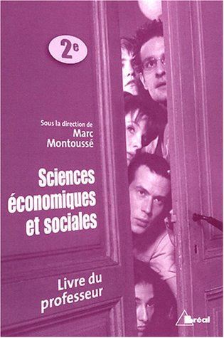 Sciences économiques et sociales 2e : Livre du professeur