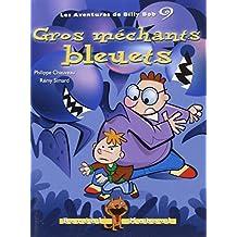 Les aventures de Billy Bob, Tome 9 : Gros Méchants Bleuets