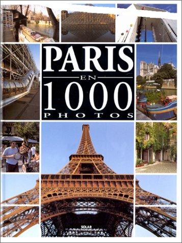 PARIS EN MILLE PHOTOS par Sylvie Bergerot, Eric Robert, Mic Chamblas-Ploton