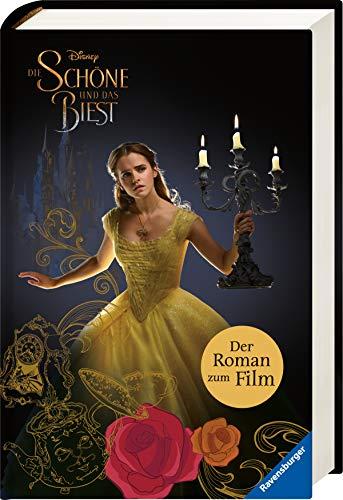 Disney Die Schöne und das Biest: Der Roman zum Film