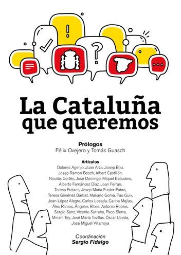 La Cataluña que queremos
