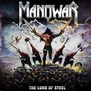 The Lord of Steel: Manowar: Amazon.fr: Musique