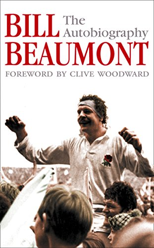 Bill Beaumont: The Autobiography (English Edition) por Bill Beaumont