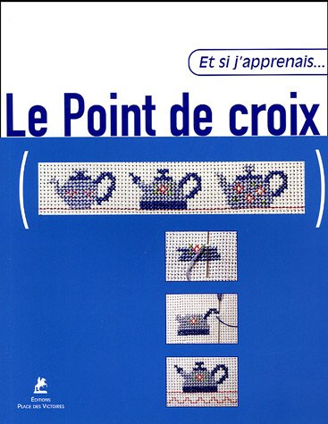 ET SI APPRENAIS POINT DE CROIX