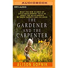 GARDENER & THE CARPENTER     M