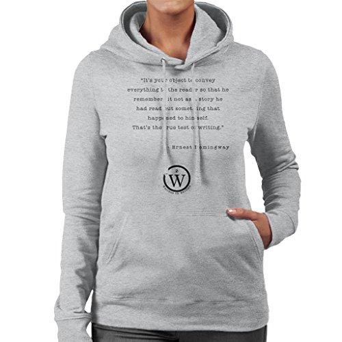 Writers On Writing Ernest Hemingway Test Of True Writing Women's Hooded Sweatshirt Heather Grey