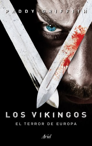 Los vikingos: El terror de Europa - Ebooks