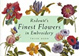 Redoute's Finest Flowers in Embroidery (Milner Craft Series)