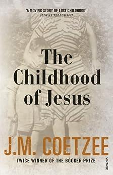 The Childhood of Jesus von [Coetzee, J M]