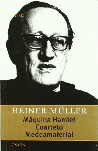 Maquina Hamlet/Cuarteto/Medeamaterial (Teatro (losada)) por Heiner Müller