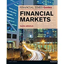Financial Markets (The FT Guides)