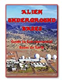 Alien Underground Bases: Extraterrestrial Bases on Earth (Blue Planet Project Book 8) (English Edition)
