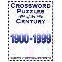 Crossword Puzzles of the Century: 1900-1999