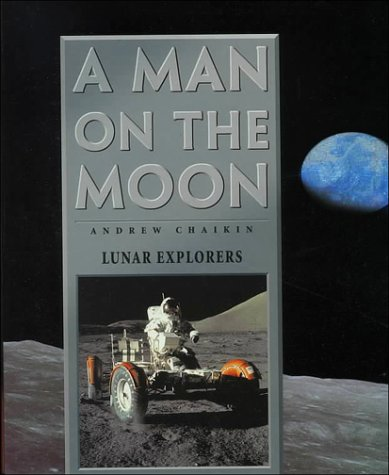 A Man on the Moon: The Voyages of the Apollo Astronauts: 3 por Andrew Chaikin