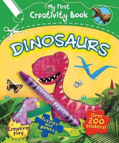 Dinosaurs (My First Creativity Books) por Penny Worms