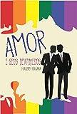 Amor e Seus Devaneios (Portuguese Edition)