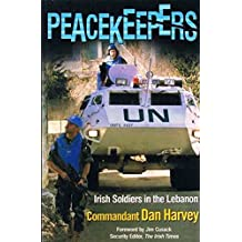 Peacekeepers: Irish Soldiers in the Lebanon
