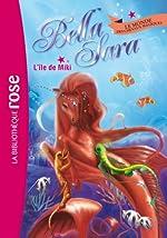 Bella Sara 10 - L'île de Miki de Nathalie Jakubowski