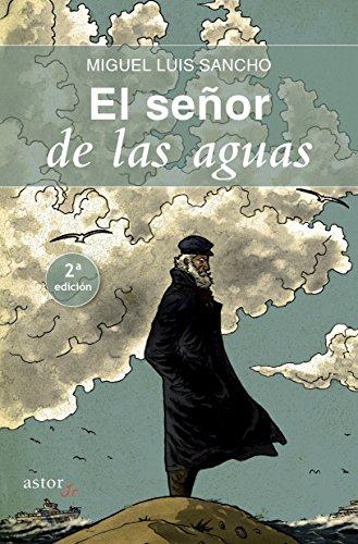 El señor de las aguas (Astor Jr.) por Miguel Luis Sancho